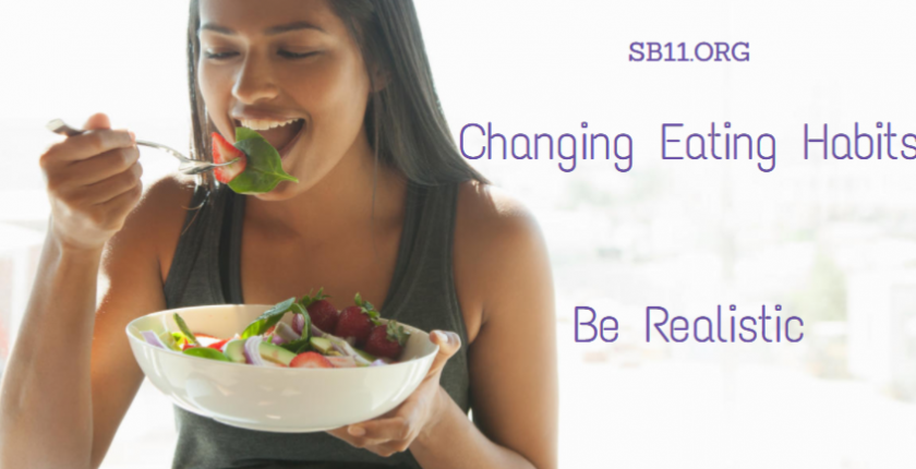 Changing Eating Habits - Be Realistic